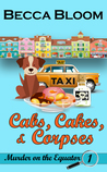 Cabs, Cakes, and Corpses (Murder on the Equator #1)