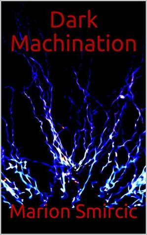 Dark Machination (The Affected Book 1)