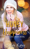 Honey and Happiness