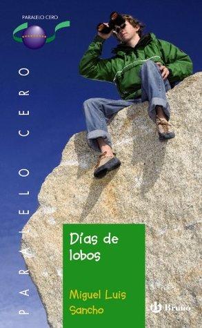 Dias de lobos / Days of Wolves