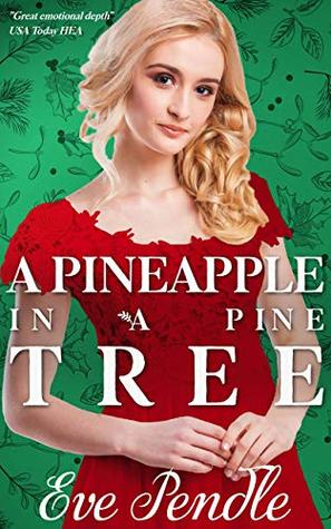 A Pineapple in a Pine Tree by Eve Pendle