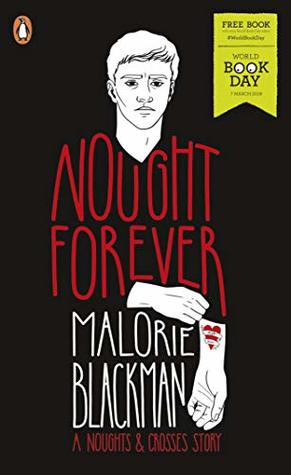 Nought Forever by Malorie Blackman