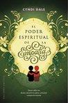 El poder espiritual de la empatía by Cyndi Dale