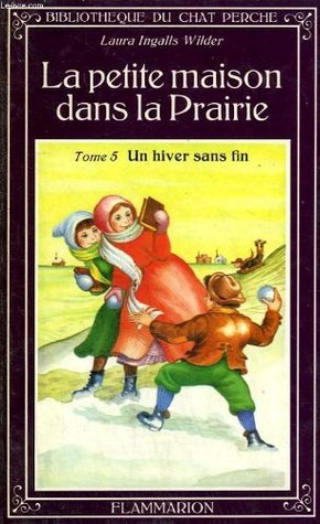 Un hiver sans fin (Little House, #6)