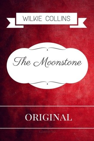 The Moonstone: Premium Edition - Illustrated
