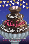 Fenella's Fabulous Fountain Fondue (A Scott Family Short Story, book 3)