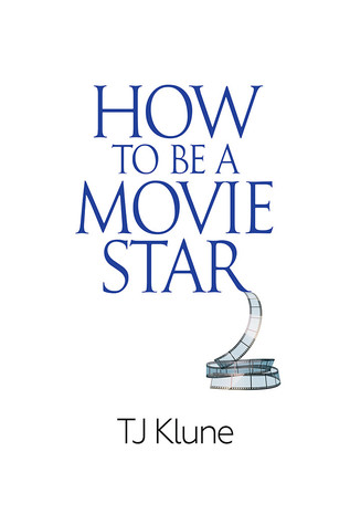 How to Be a Movie Star (How to Be #2)