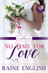 No Time for Love (No Brides Club, #1)