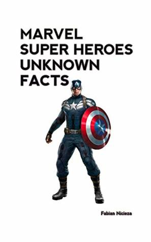 Marvel Super Heroes Unknown Facts