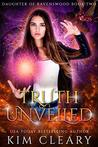Truth Unveiled: A New Adult Urban Fantasy