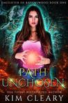 Path Unchosen: A New Adult Urban Fantasy