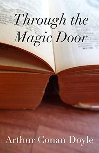 Through the Magic Door: (Annotated)