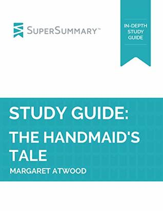 Study Guide: The Handmaid's Tale by Margaret Atwood