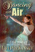 Dancing with Air (Still Life with Memories #4)