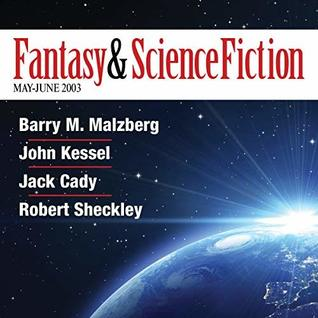 The Best of Fantasy and Science Fiction Magazine, May-June 2003