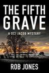 The Fifth Grave: A DCI Jacob Mystery