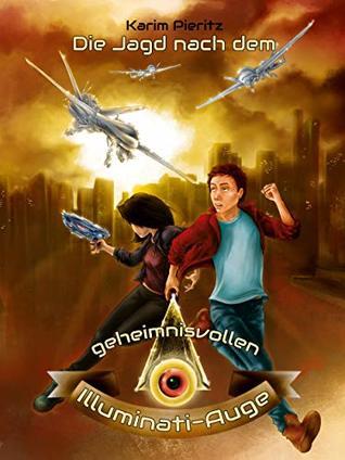 Die Jagd nach dem geheimnisvollen Illuminati-Auge (Geheimnisvolle Jagd 2)