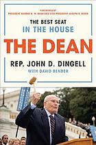 The Dean: The Best Seat in the House, from FDR to Obama