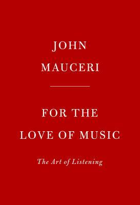 For the Love of Music: The Art of Listening