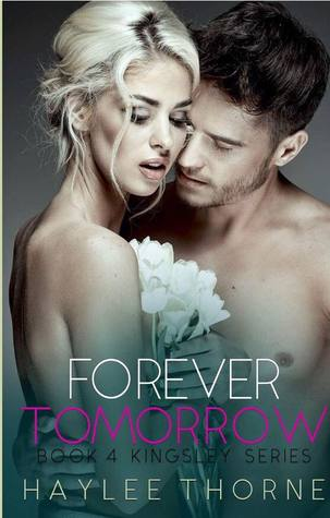 Forever Tomorrow (Kingsley, #4)