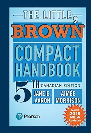 The Little, Brown Compact Handbook, Fifth Canadian Edition (MLA Update),