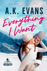 Everything I Want (Everything, #3)
