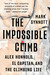 The Impossible Climb: A Personal History of Alex Honnold's Free Solo of El Capitan and a Climbing Life