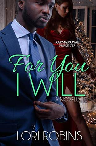 For You I Will: A Novella
