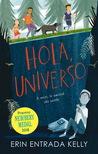 Hola, Universo by Erin Entrada Kelly