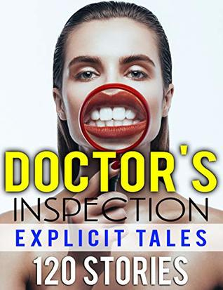 Doctor's Inspection Explicit Tales 120 Stories
