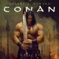Conan Barbarzyńca: Era Hyboryjska, Feniks na mieczu, Szkarłatna Cytadela, Wieża Słonia, Czarny Kolos