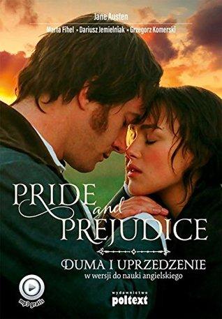 Pride and Prejudice. Duma i uprzedzenie. W wersji do nauki angielskiego