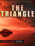 The Triangle by Dan Koboldt