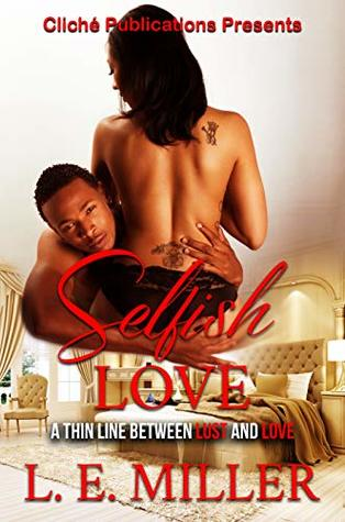Selfish Love A Thin Line Between Lust and Love