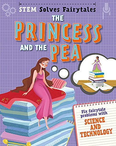 The Princess and the Pea: fix fairytale problems with science and technology