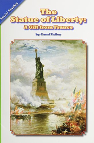 READING 2011 LEVELED READER 3.6.1 BELOW THE STATUE OF LIBERTY: A GIFT FROM FRANCE GRADE 3