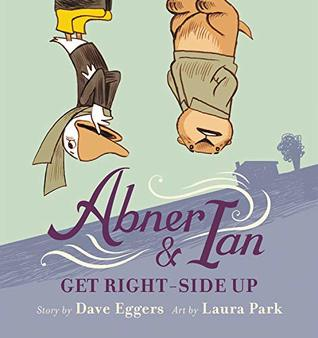 Abner & Ian Get Right-Side Up