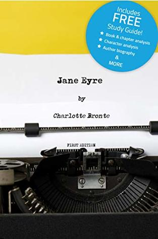 Jane Eyre (Annotated) - including Book Study Guide!