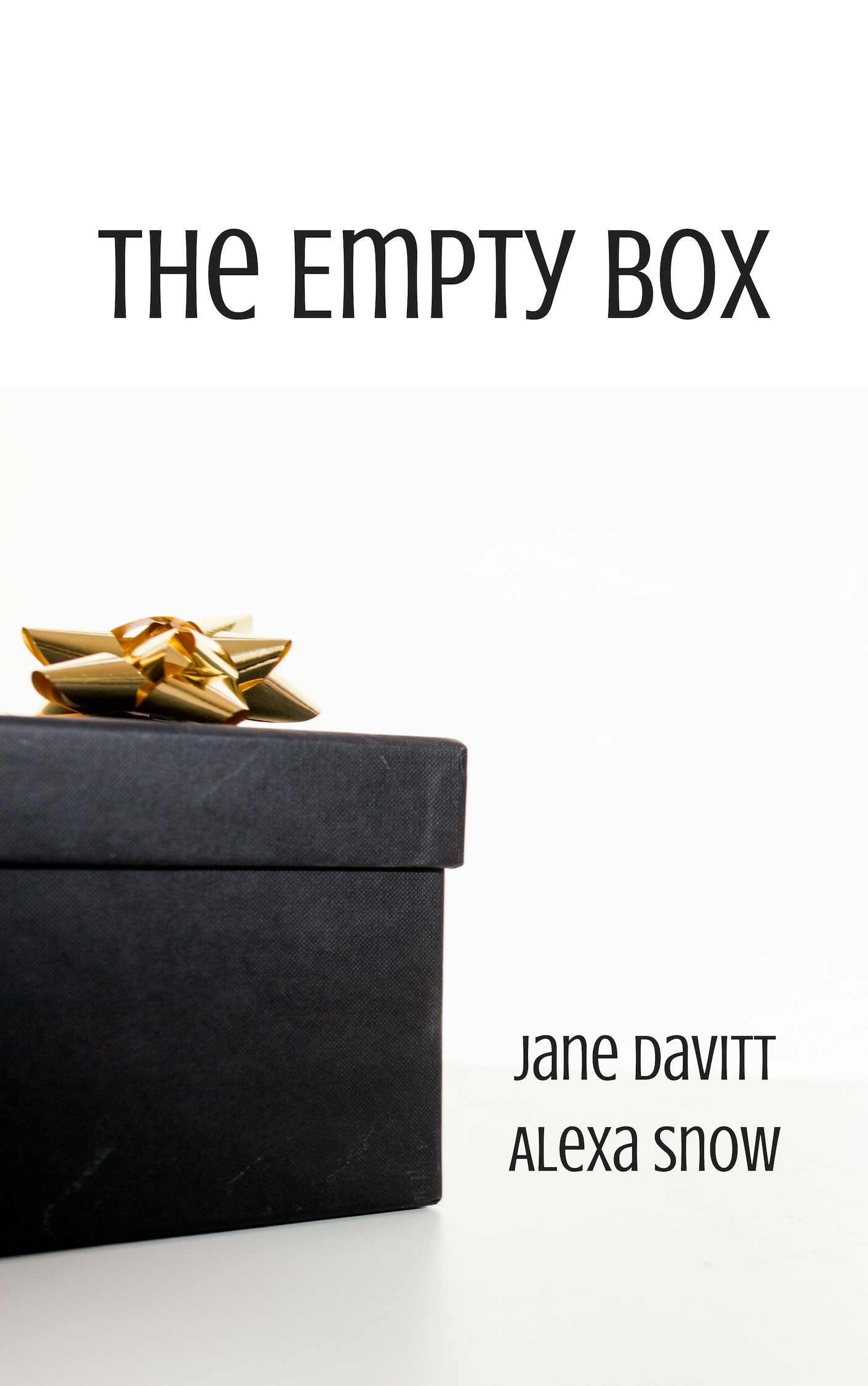 The Empty Box (The Square Peg, #3)