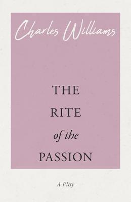 The Rite of the Passion