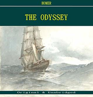 The Odyssey - Homer (ANNOTATED) (Unabridged Content of Old Version)
