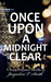 Once Upon a Midnight Clear by Jacqueline E. Smith