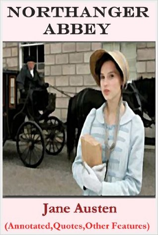 Northanger Abbey - Classic Version (Annotated, Quotes, Other Features)