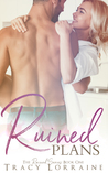 Ruined Plans (Ruined Series, Book #1)