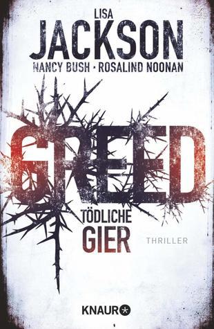 Greed - Tödliche Gier (Wyoming, #1)