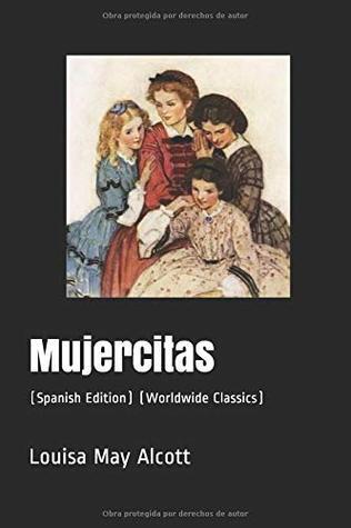 Mujercitas: (Worldwide Classics) (Annotated)
