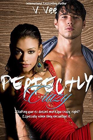 Perfectly Crazy: A Novella