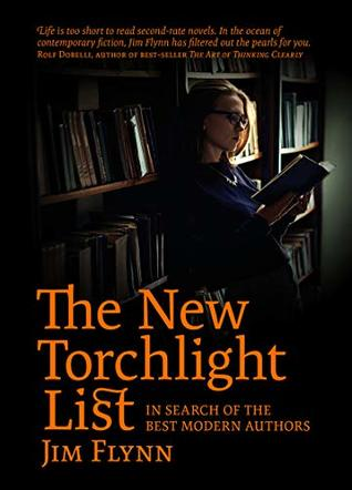 The New Torchlight List: In Search of the Best Modern Authors