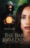 The Dark Awakenin...