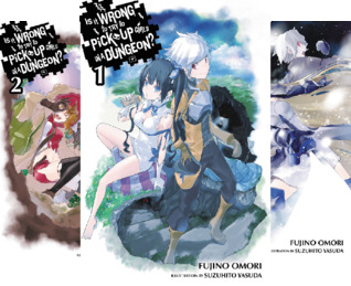 Is It Wrong to Pick Up Girls in a Dungeon? (10 Book Series)
